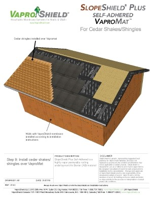 SlopeShield Plus Self-Adhered and VaproMat with Cedar Shingles