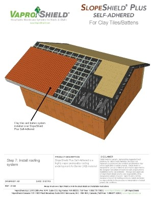 SlopeShield Plus Self-Adhered with Clay Tiles and Batten System